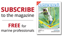 Subscribe to Professional BoatBuilder magazine